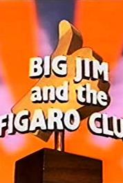Big Jim and the Figaro Club Pilot: Big Jim and the Figaro Club (1979–1981) Online