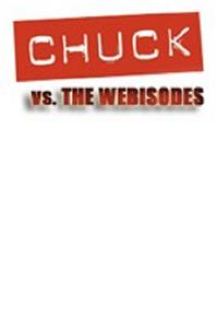 Chuck Versus the Webisodes  Online