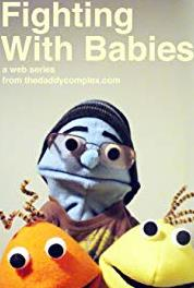 Fighting with Babies Fighting Tooth and Nail (2011– ) Online