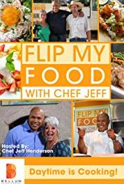 Flip My Food with Chef Jeff Criollo (2014– ) Online
