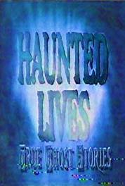 Haunted Lives: True Ghost Stories Ghosts R Us/Legend of Kate Morgan/School Spirit (1991– ) Online