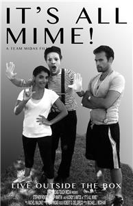 It's All Mime! (2012) Online