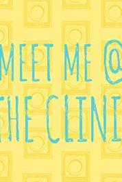 Meet Me @ the Clinic Meet the Team (2016– ) Online