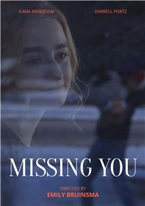 Missing You (2018) Online