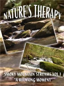 Nature's Therapy: Smoky Mountain Streams Vol.1 (2007) Online