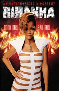 Rihanna: Good Girl, Bad Girl (2012) Online