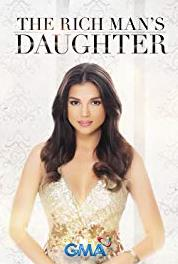 The Rich Man's Daughter Episode #1.11 (2015– ) Online