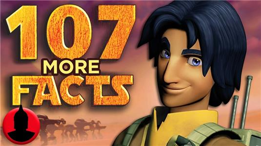 107 Facts 107 MORE Star Wars Rebels Facts YOU Should Know! (ToonedUp #216) (2015– ) Online