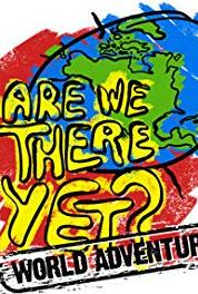 Are We There Yet?: World Adventure China: New Years (2007– ) Online
