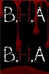 B.H.A: Bachelors of Homicidal Arts (2016) Online