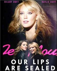 Hilary & Haylie Duff: Our Lips Are Sealed (2004) Online