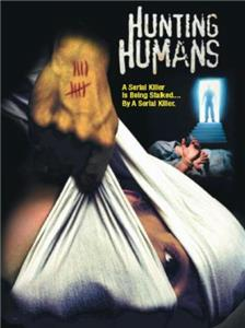 Hunting Humans (2002) Online