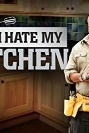 I Hate My Kitchen Kitchen Catastrophe (2010– ) Online