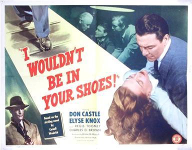 I Wouldn't Be in Your Shoes (1948) Online
