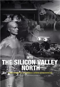 Into the Silicon Valley North (2017) Online