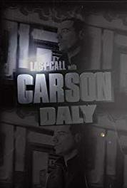 Last Call with Carson Daly Episode dated 18 November 2005 (2002– ) Online