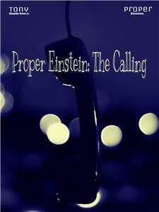 Proper Einstein: The Calling (2015) Online