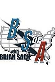 The B.S. of A. with Brian Sack Season Two Premiere (2011– ) Online