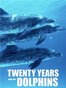 Twenty Years with the Dolphins (2004) Online