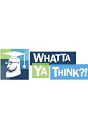 Whatta Ya Think? Episode dated 11 January 2010 (2010– ) Online