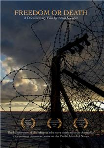 Freedom or Death (2008) Online