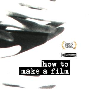 How to Make a Film (2012) Online