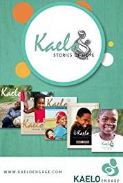 Kaelo Stories of Hope Road to a Bright Future (2005– ) Online