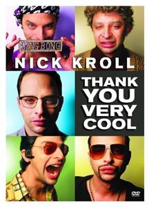 Nick Kroll: Thank You Very Cool (2011) Online