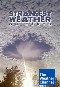 Strangest Weather on Earth  Online
