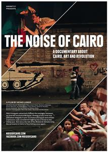 The Noise of Cairo (2012) Online