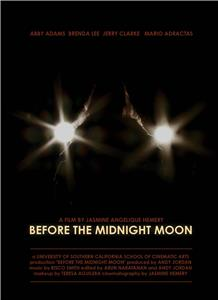 Before the Midnight Moon (2012) Online