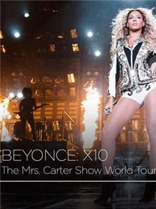 Beyoncé X10 The Mrs. Carter Show World Tour  Online