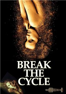 Break the Cycle (2018) Online