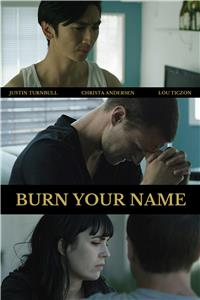 Burn Your Name (2016) Online