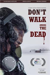 Don't Walk Among the Dead (2016) Online