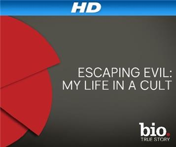 Escaping Evil: My Life in a Cult  Online