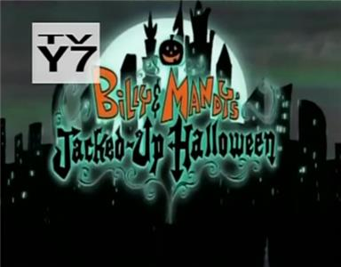 Grim & Evil Billy & Mandy's Jacked-Up Halloween (2001–2007) Online