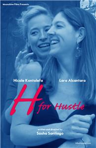 H for Hustle (2015) Online