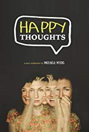 Happy Thoughts Episode #1.7 (2017) Online