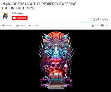 Morning Kumite Injun of the Night: Superberry Sweeping the Tinfoil Temple (2017– ) Online