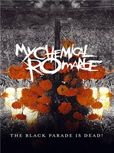 My Chemical Romance: The Black Parade Is Dead! (2008) Online