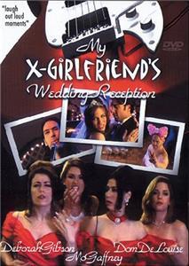 My X-Girlfriend's Wedding Reception (1999) Online