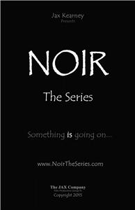 Noir the Series  Online