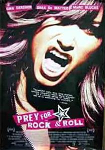 Prey for Rock & Roll (2003) Online
