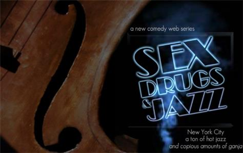 Sex Drugs and Jazz (2012) Online