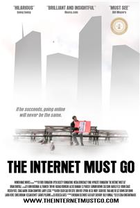 The Internet Must Go (2013) Online