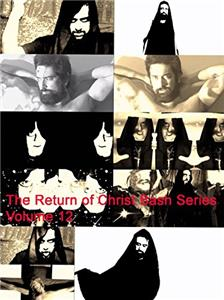 The Return of Christ Bash Series Volume 12 (2016) Online