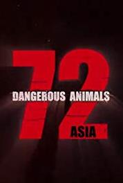 72 Dangerous Animals - Asia Chemical Warfare (2018– ) Online