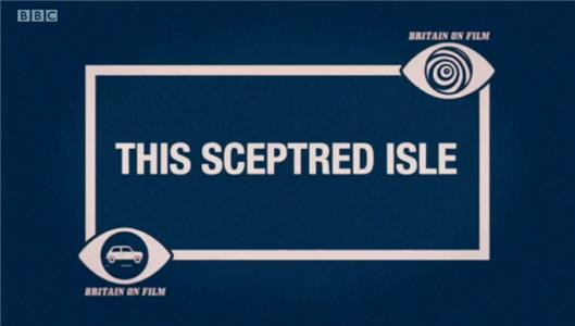 Britain on Film This Sceptred Isle (2012–2013) Online