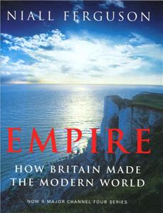 Empire: How Britain Made the Modern World  Online